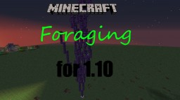 Foraging for 1.10 Minecraft Map & Project