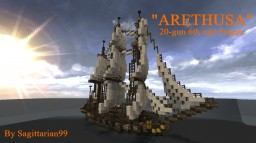 "20-gun 6th rate Frigate ""Arethusa"" Minecraft"