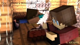 How did I become a minercrafter? [Blog Contest] Minecraft Blog Post