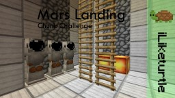 [Mars Landing][Chunk Challenge Build] Minecraft Project