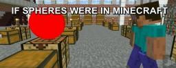 If Spheres Were in Minecraft   Minecraft Animation Minecraft Blog