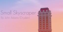 Small Skyscraper