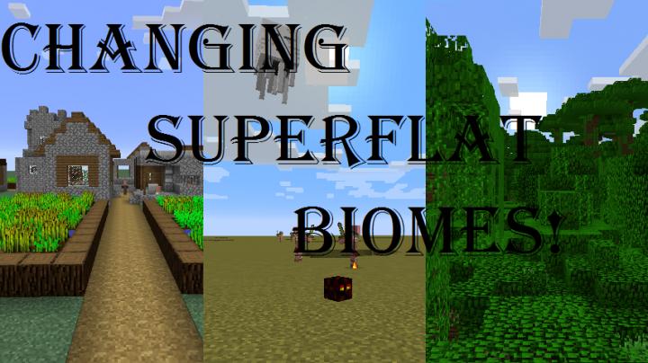 Changing Superflat Biomes Minecraft Blog