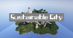 Forever land  //  Sustainable City Contest Minecraft Map & Project