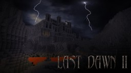 Last Dawn - Adventure Map [over 5000 command blocks] Minecraft