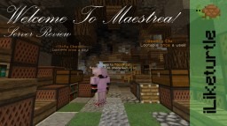 Maestrea - Server Review Minecraft Blog