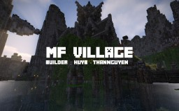 MF Village Minecraft Map & Project