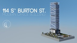 114 S Burton St. | Modern Skyscraper  [ IAS ] Minecraft Map & Project
