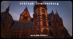 Schloss Drachenburg an Aleria Project (Read Description) Minecraft
