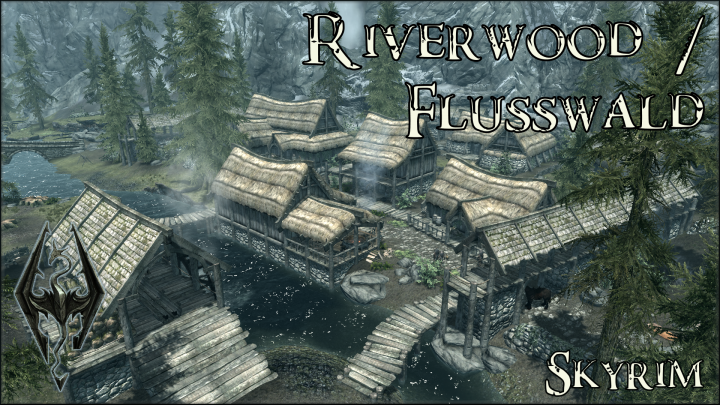Riverwood - Flusswald - Skyrim
