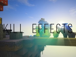 [Bukkit Plugin] Kill Effects (Premium Spigot) Minecraft Mod