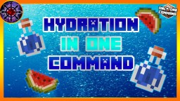 Hydration/Thirst In One Command! Minecraft Project