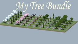 My tree bundle Minecraft