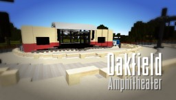 Oakfield Amphitheater Minecraft Map & Project