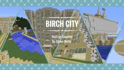 Birch City Minecraft