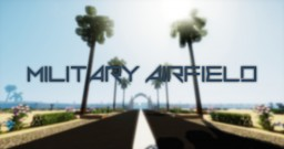 Military Airfield Minecraft Map & Project