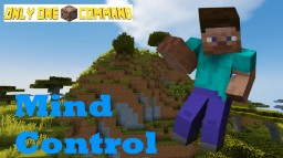 Mind Control - Only One Command Minecraft Map & Project
