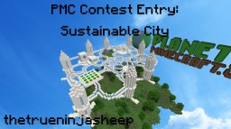 PMC Sustainable City Contest | Nitru City Minecraft Project