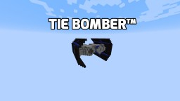 TIE BOMBER™ Star Wars Vehicle Minecraft Map & Project