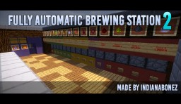 Fully Automatic Brewing Station 2 (FABS2) Minecraft Map & Project