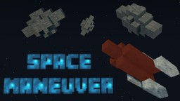 Space Maneuver - Adventure Map Minecraft