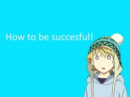 HOW TO BE SUCCESSFUL! Minecraft Blog Post