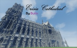 Erisia cathedral | A Gothic Cathedral Minecraft Project