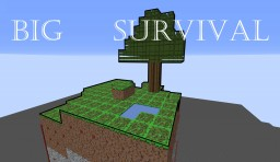 Big Survival!!! Minecraft Map & Project