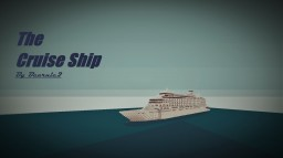 The Cruise Ship [Aura Star] Minecraft Map & Project