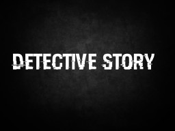 Detective Story (Adventure Map) Minecraft Map & Project