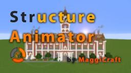 Structure Animator (StrAnimator) Minecraft Mod