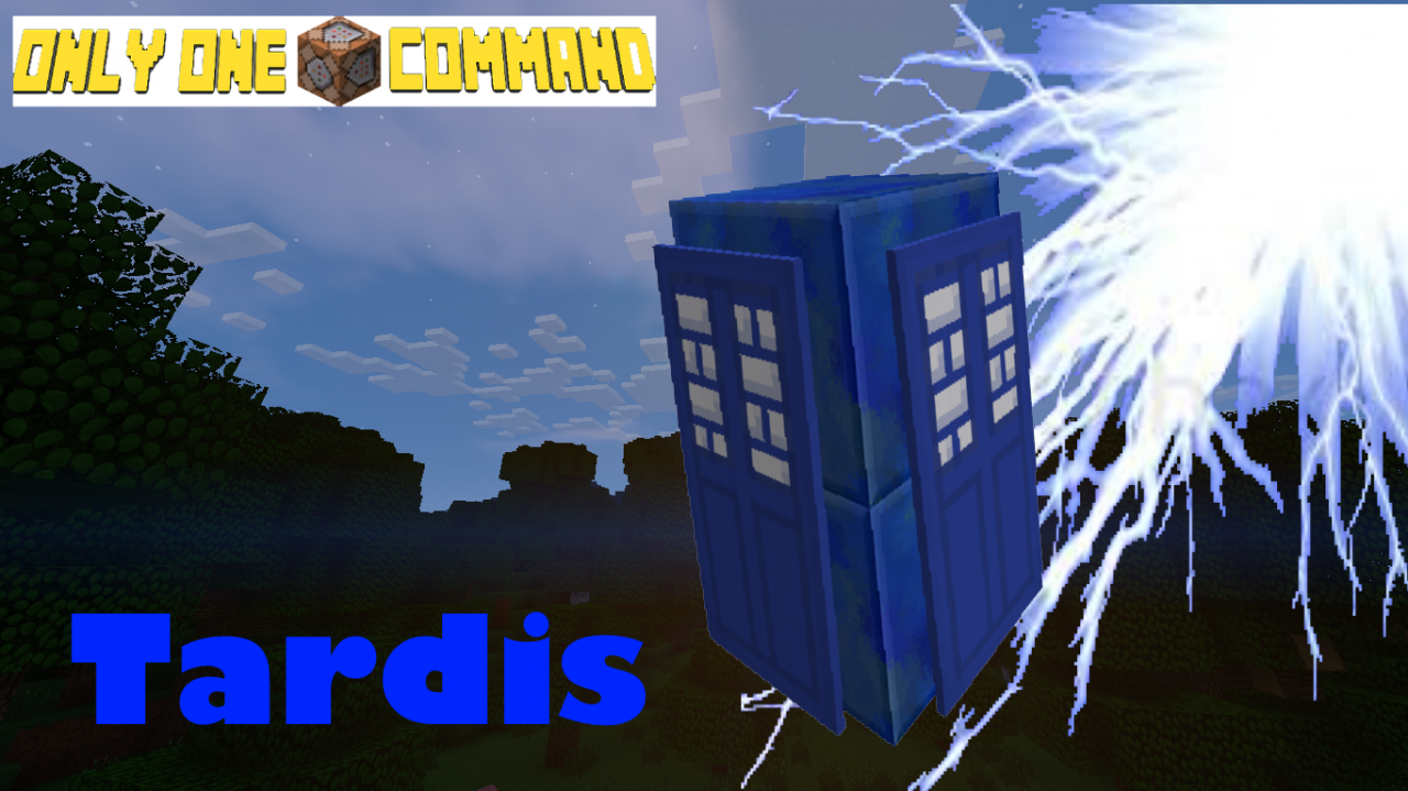 Tardis Only One Command Minecraft Project
