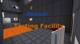 BSmash Testing Facility No. 1 Minecraft Project