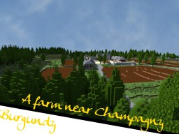 Burgundy - A farm near Champagny - 1.10.2 Minecraft Map & Project