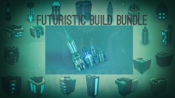 Futuristic Build Bundle Minecraft Map & Project