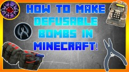 How To Make Defusable Bombs In Minecraft! Minecraft Project