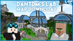 DanTDM's new lab by Team Nectar - ORIGINAL LCF REMAKE Minecraft Map & Project