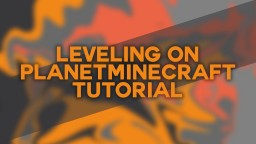 Leveling System on Planetminecraft Minecraft Blog