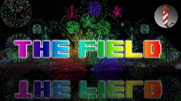 The Field - Minecraft Fireworks Show Minecraft Map & Project