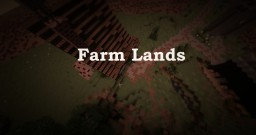 Farm Lands Minecraft Map & Project