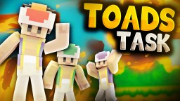 Toad's Task Minecraft Map & Project