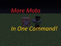 Harder Minecraft - More Mobs In One Command! (1.11.2) Minecraft Map & Project