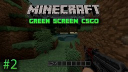 CSGO In Minecraft Minecraft Blog Post