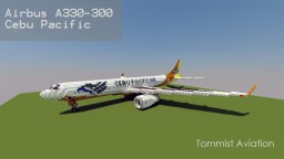 Airbus A330-300 Cebu Pacific [Updated][+Download] Minecraft