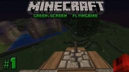 Minecraft Greenscreen- FlyingBike Minecraft Blog