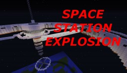 Space Station Explosion Minecraft Map & Project