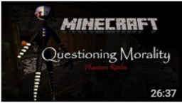 """Reviewing """"Questioning Morality"""" Horror Map Minecraft Blog Post"""