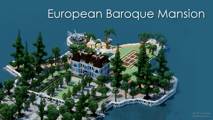European Baroque Mansion by ChamplainMC Minecraft Project
