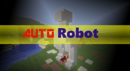 AutoRobot Minecraft Map & Project