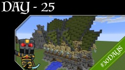 #30DAYS - Day 25 - Wood Elf Watermill Minecraft Map & Project